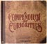 Compendium of Curiosities Book 2